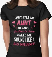 They Call Me Aunt Because Partner In Crime Auntie T-Shirt