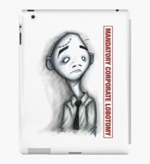 Mandatory Corporate Lobotomy iPad Case/Skin