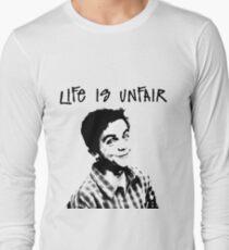 Life Is Unfair Long Sleeve T-Shirt