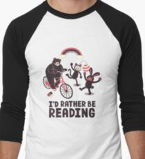 I'd Rather Be Reading Men's Baseball ¾ T-Shirt
