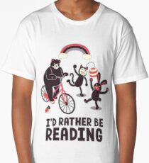 I'd Rather Be Reading Long T-Shirt