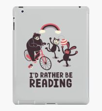 I'd Rather Be Reading iPad Case/Skin