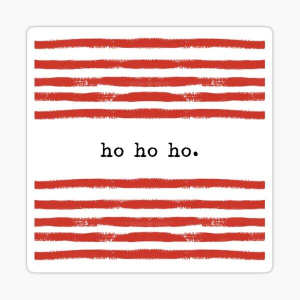 red stripe-ho ho ho Sticker