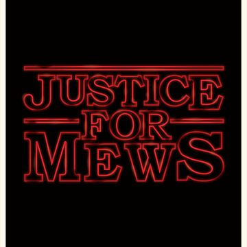 Justice for Mews Red Glow Graphics by TotalTeeGeek