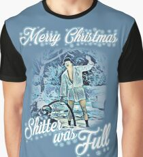Shitter was full Graphic T-Shirt