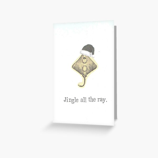 Jingle All The Ray Greeting Card