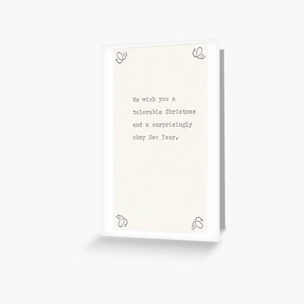 A Tolerable Christmas And Okay New Year Greeting Card