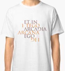 Et In Arcadia Ego Classic T-Shirt