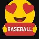 I love BASBEBALL Heart Eye Emoji Emoticon Funny BASEBALL players Graphic Tee T shirt by DesIndie