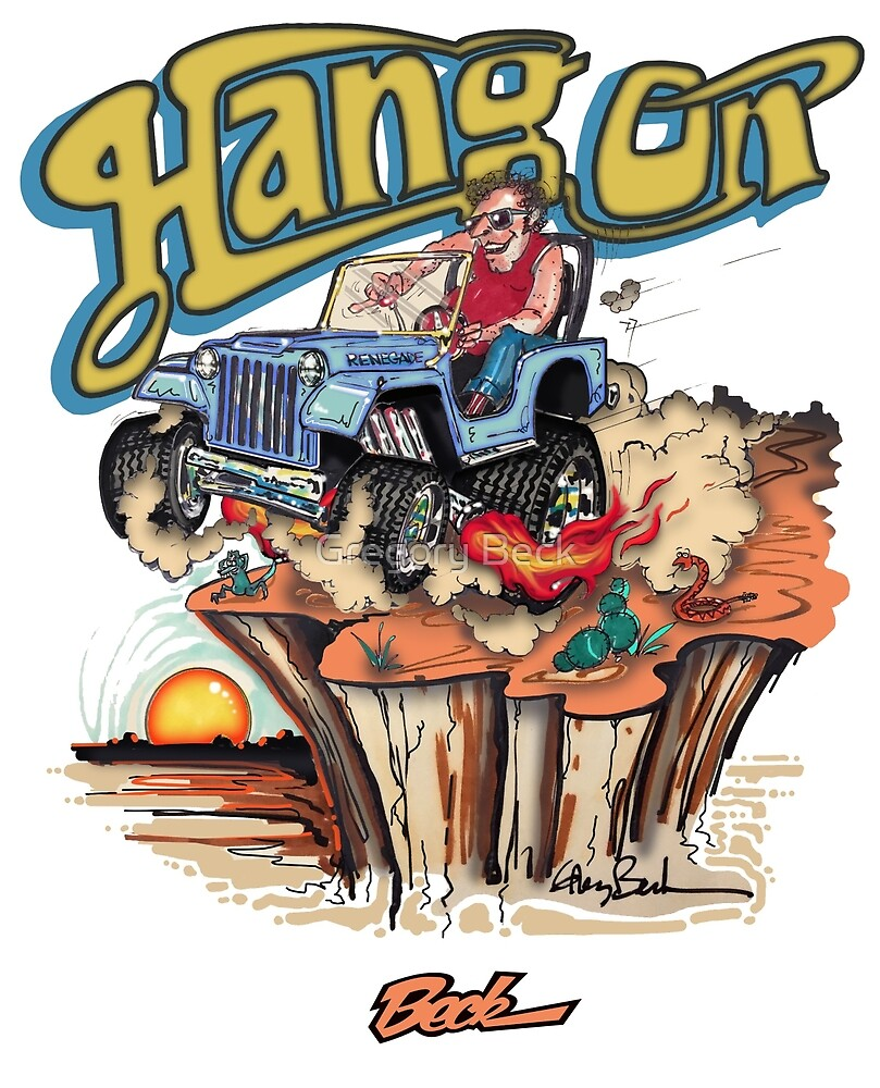 Hang On Jeep by Gregory Beck