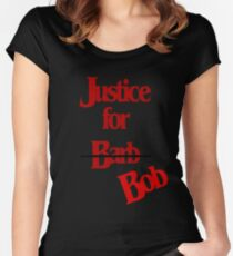 Justice for Bob - not Barb Women's Fitted Scoop T-Shirt
