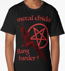 METAL CHICKS Long T-Shirt
