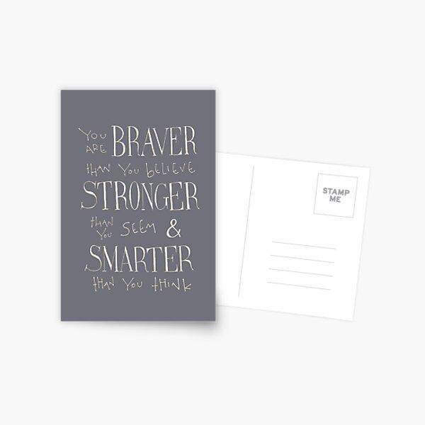 You are Braver Postcard