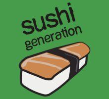 Sushi generation...