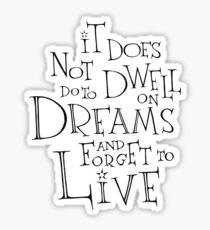 Dwell on Dreams  Sticker