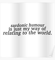 Sardonic Humour 1 Poster