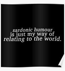 Sardonic Humour 2 Poster