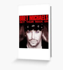 Get Your Rock On Bret Michaels Greeting Card