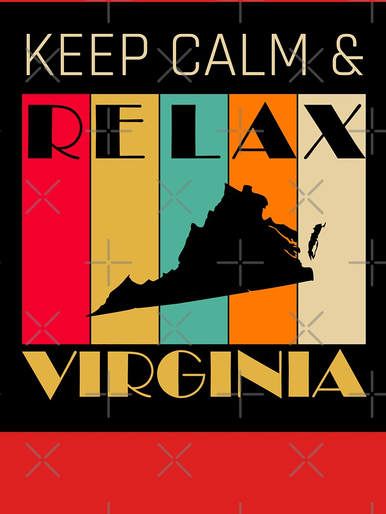 VIRGINIA - US STATE MAP - KEEP CALM n RELAX by LisaLiza