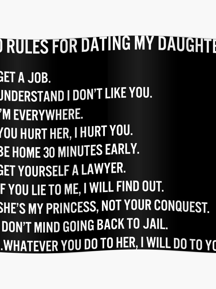 Rules for dating my daughter text