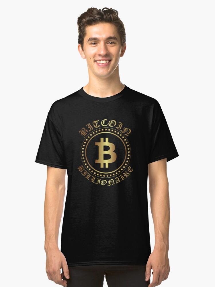 BitCoin Billionaire - BTC - Crypto Currency Shirt Classic T-Shirt Front