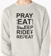 Pray Eat Sleep Ride Repeat Pullover