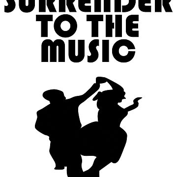 Swing Dance Design - Surrender To The Music by kudostees