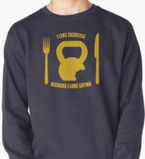I Like Exercise Because I Love Eating (Brigitte Lindholm) Pullover