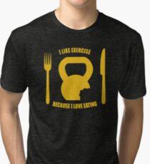 I Like Exercise Because I Love Eating (Brigitte Lindholm) Tri-blend T-Shirt