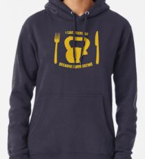 I Like Exercise Because I Love Eating (Brigitte Lindholm) Pullover Hoodie