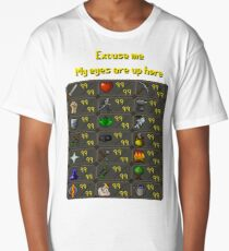 Runescape - My eyes are up here Long T-Shirt