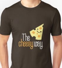 The cheesy way Unisex T-Shirt
