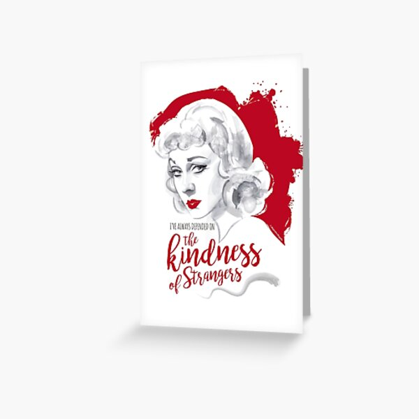 The kindness of strangers Greeting Card