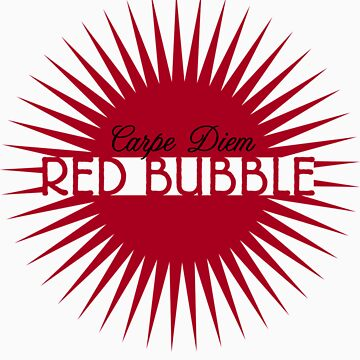 Red Bubble  by Zehda