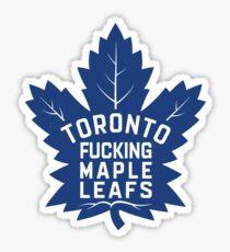 Toronto Fucking Maple Leafs Sticker