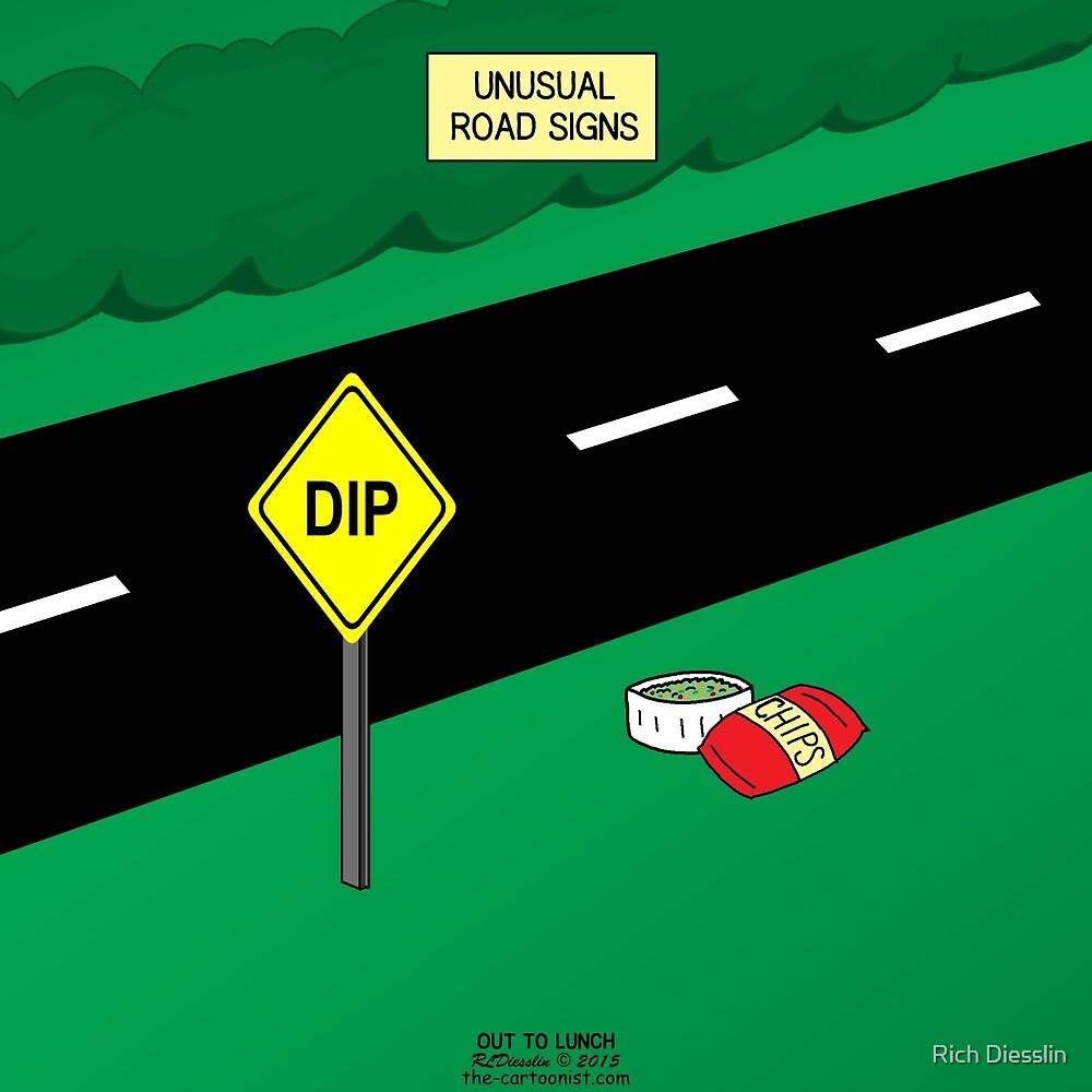 Unusual Dip Warning Sign by Rich Diesslin