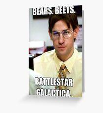 Bear, Beets    BattleStar Galactica Greeting Card