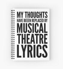 Cuaderno de espiral MIS PENSAMIENTOS HAN SIDO REEMPLAZADOS POR LAS LETRAS DEL TEATRO MUSICAL