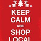 Ruhe bewahren und lokal einkaufen von daisy-beatrice