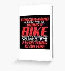 PROGRAMMING IS EASY Greeting Card