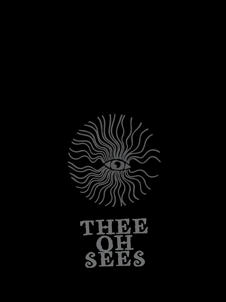 Thee Oh Sees  by bucksworthy