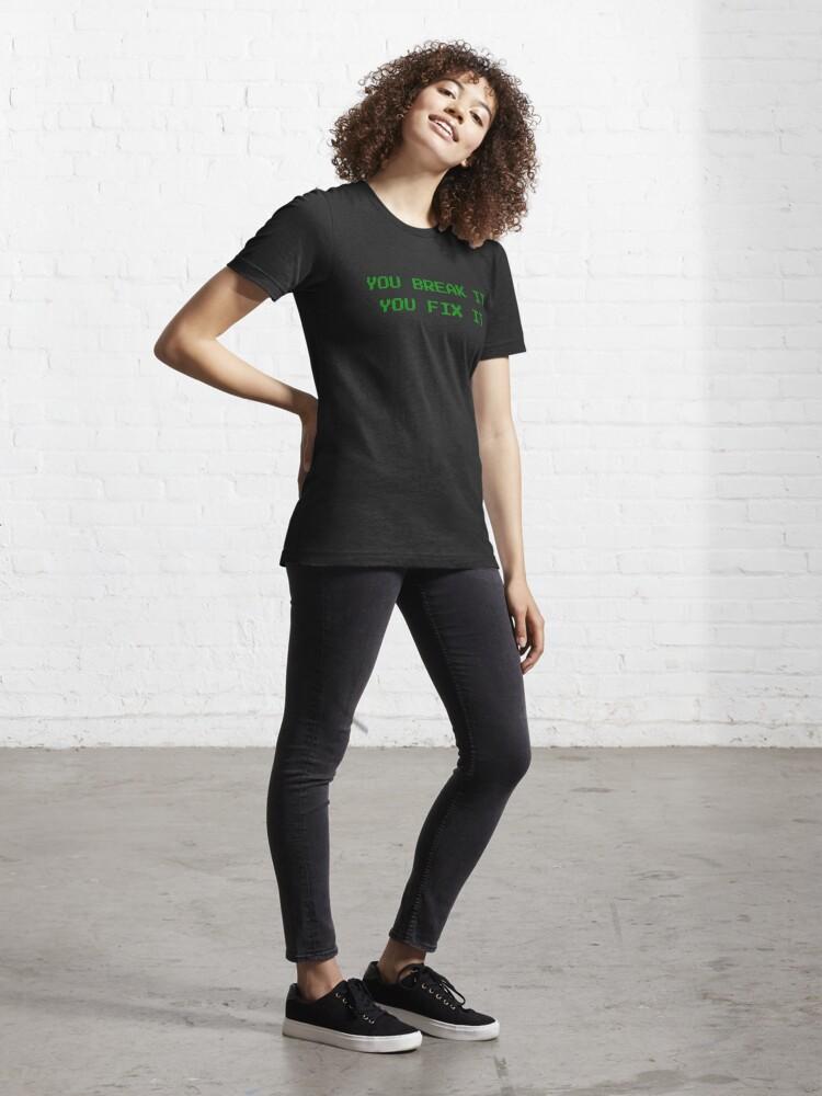 Alternate view of You Break It You Fix It - Green Retro Arcade Text Design Essential T-Shirt