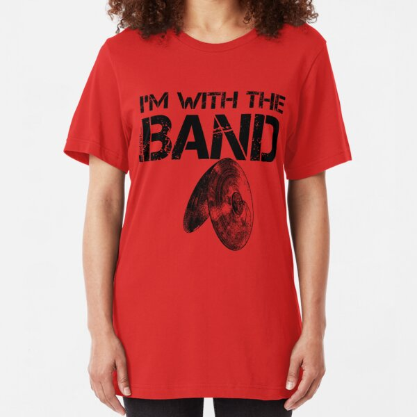 I'm With The Band - Cymbals (Black Lettering) Slim Fit T-Shirt