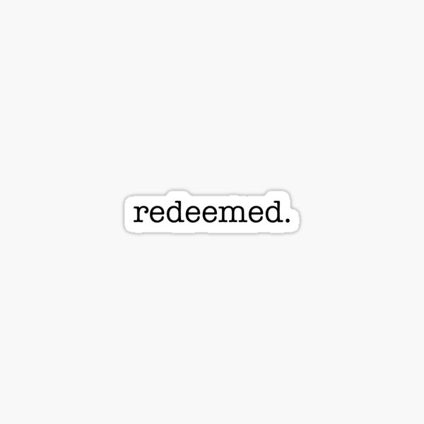 Redeemed Sticker