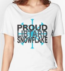 Proud Libtard Snowflake - S2 Women's Relaxed Fit T-Shirt