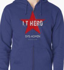 I.T HERO - SYSADMIN.. Zipped Hoodie