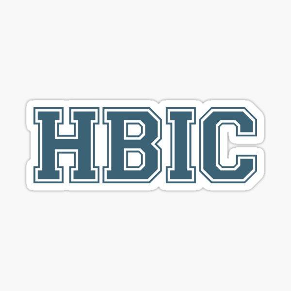 HBIC (la versión de Cheryl sin corona) Pegatina