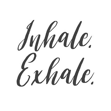 Inhale. Exhale. by EpicMangoDude