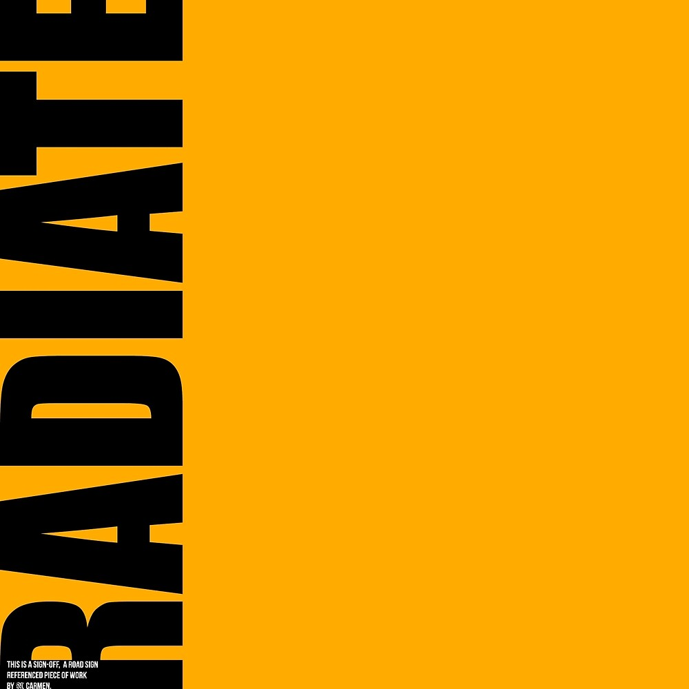 RADIATE Sign Off by MAGDALENE VII