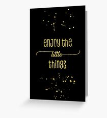 TEXT ART GOLD Enjoy the little things Greeting Card